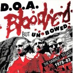 DOA - Bloodied But Unbowed CD