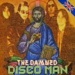 The Damned - Disco Man 7