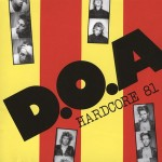 DOA - Hardcore 81 CD