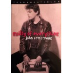 John Armstrong - Guilty Of Everything