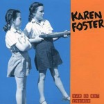 Karen Foster - War is Not Enough CD