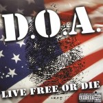 DOA - Live Free or Die LP
