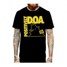 DOA - Positively DOA T-Shirt