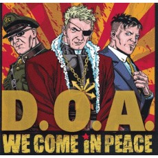 DOA - We Come In Peace CD